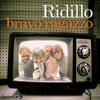 Ridillo - Bravo Ragazzo