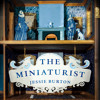 The Miniaturist, written and narrated by Jessie Burton