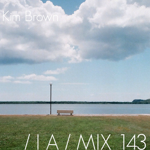 IA MIX 143 Kim Brown