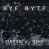 EIEMGEI Feat. NEKO - Bye byte (DS on the beat)