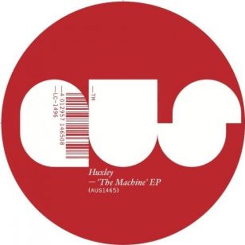 AUS1465 - Huxley 'The Machine EP'