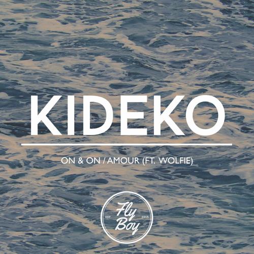 Kideko - On & On