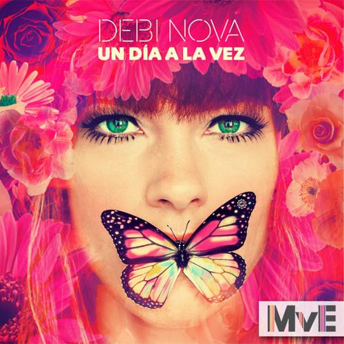 Debi Nova - Un Dia a la Vez (Michiel van Erp remix)