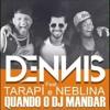 MTG_Mas Quando o DJ Mandar