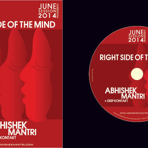 The right side of the mind june 2014 progressive sessions Abhishek Mantri ft. Deep kontakt