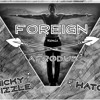 Trey Songz - F0reign (Nicky Bizzle x Hato Afro Dub) *DOWNLOAD IN DESCRIPTION*