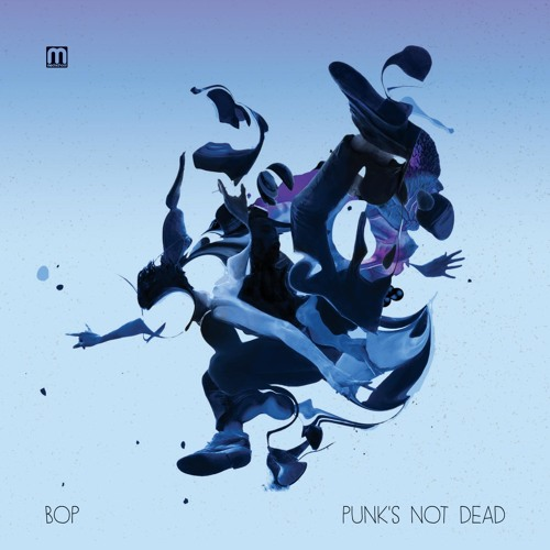 "Bop ""Punk's Not Dead"" - Full album preview (96kbps)"