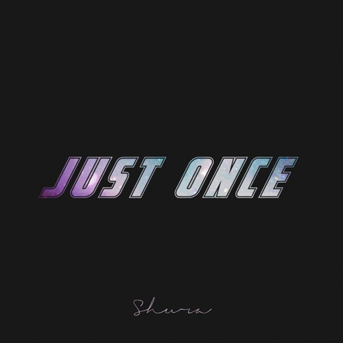 Shura - Just Once