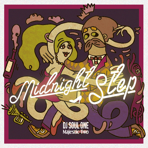 Midnight Step mixed by DJ SOUL ONE