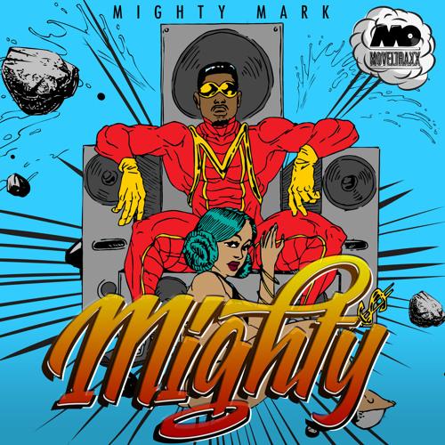 Mighty Mark - Mighty EP