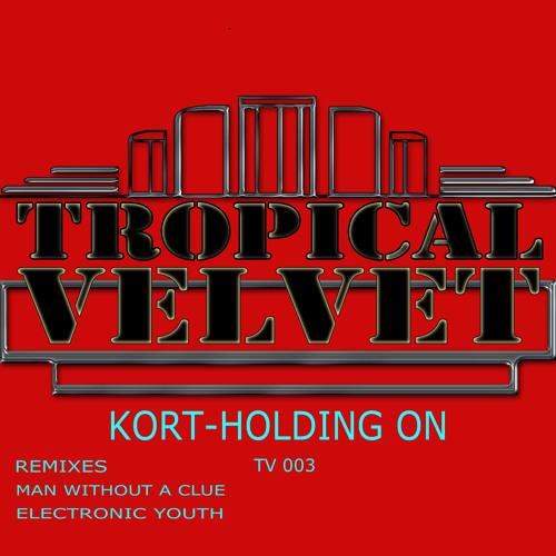 KORT- Holding On (Original mix) Preview (TV 003)