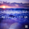 La Tartine ✖ Sea - Hangover