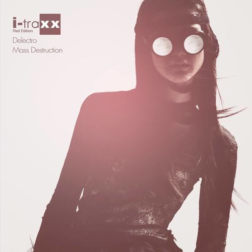 Delectro - Mass Destruction (Equitant Remix)