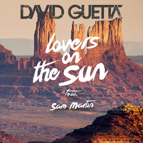 David Guetta - Lovers On The Sun (Remixes)
