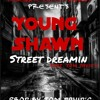 Street Dreamin  young shawn feat Tom Davids