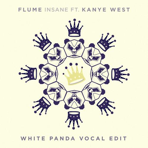 Insane (White Panda Vocal Edit)