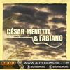 César Menotti e Fabiano - Tranque a Porta e Me Beija