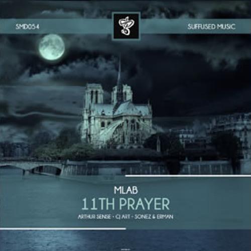 Mlab - 11th  Prayer (Arthur Sense Remix) [Suffused Music] UNMASTERED CUT