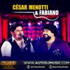 César Menotti e Fabiano - Nuvem de Lágrimas