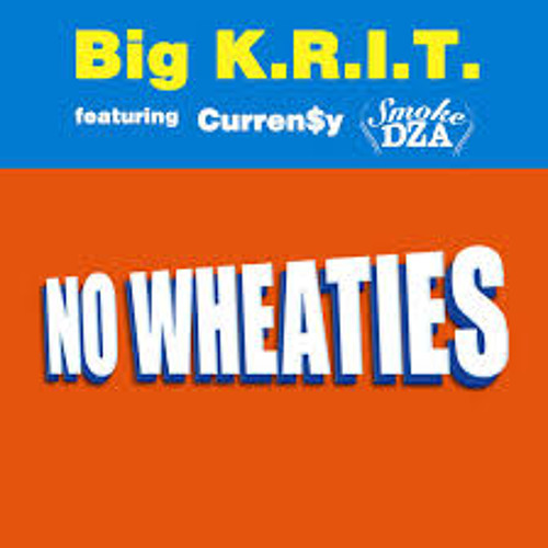 BIG K.R.I.T. - No Wheaties Feat. Curren$y, Smoke DZA