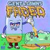 Gent & Jawns - Fireball