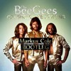 Bee Gees - You Should Be Dancing (Markus Cole Bootleg)