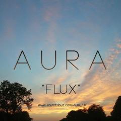 Aura - Flux [Clip]