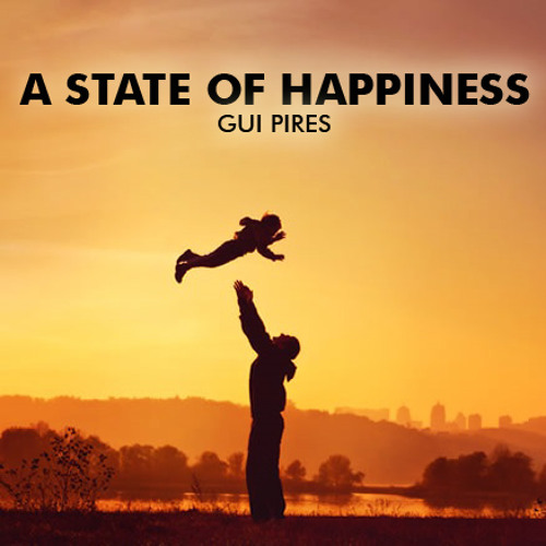 Gui Pires - A State of Happiness (Original Mix)
