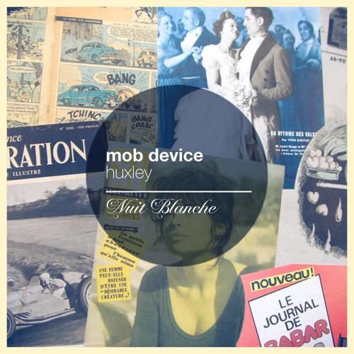 Mob Device - Huxley