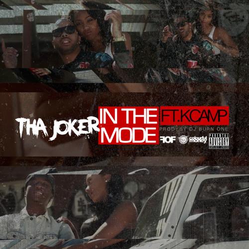 Tha Joker ft K Camp – In The Mode
