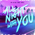 The Royal ft. Antics and Chubz – All Night With You
