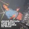 talk dirty to me jason derulo - 6/8 Club Remix By Dj Milad