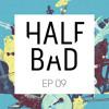 Half Bad Radio Ep. 09 - Miguel (ft. Waxhole Guest Mix)