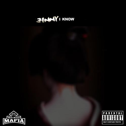 I Know (I Don't Know Flow)(Jinesis)
