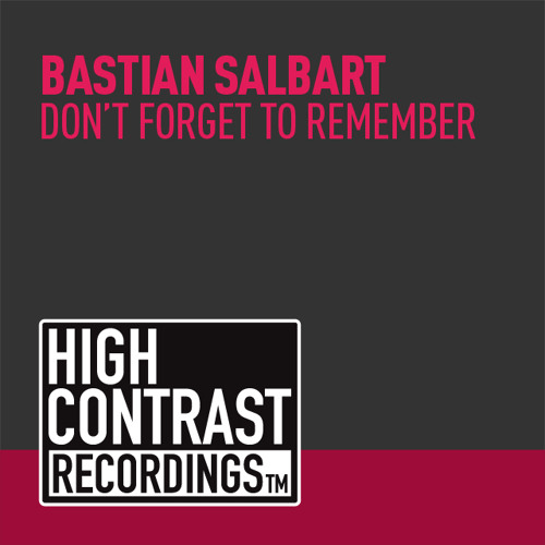 Bastian Salbart - Don't Forget To Remember