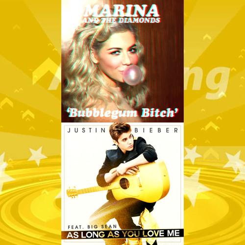 Marina and the Diamonds vs. Justin Bieber - Bubblegum Bitch vs. As Long As You Love Me (Mashup Mix)