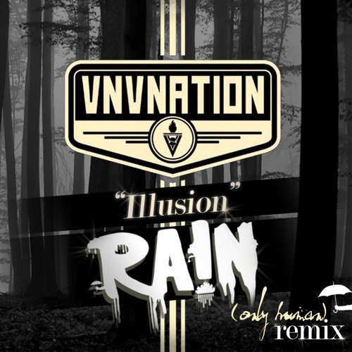 VNV Nation- ILLUSION (RA!N's 'Only Human' Remix)