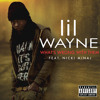 LIL WAYNE FT. NICKI MINAJ - WHAT'S WRONG WITH THEM - PRODUCED BY DVLP