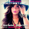 Demi Lovato - Really Dont Care (Alexx Berrios & Thiago Costa Tribal Remix)