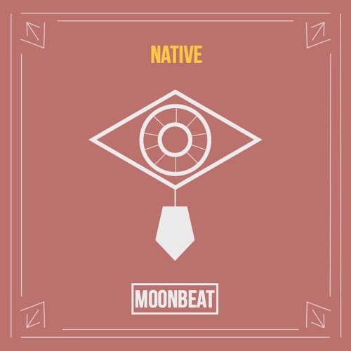 MoonBeat - Native [Hybrid EDM]