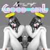 Good Girl By Nique The Geek (Prod. by Cashmere Cat)