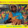 BATATA Y SU RUMBA PALENQUERA-MACACO MATA EL TORO - FEAT VIVIANO TORRES &LUIS TOWERS
