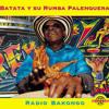BATATA Y SU RUMBA PALENQUERA- CLAVO Y MARTILLO-FEAT DALLY KIMOKO & 3615 CODE NIAWU
