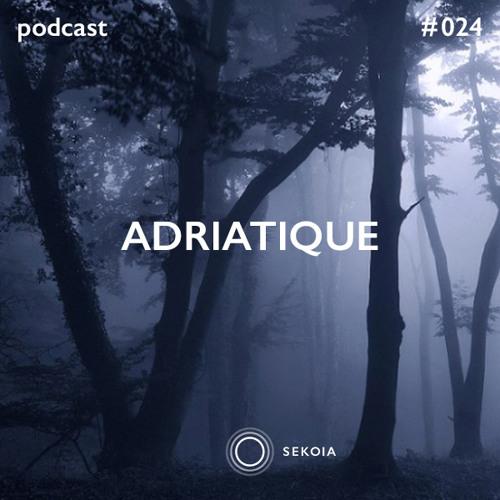 SEKOIA Podcast #024 - Adriatique