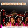 Abantwana_BeZim_Zim_ Featuring_Stach_prodby_p2daoh