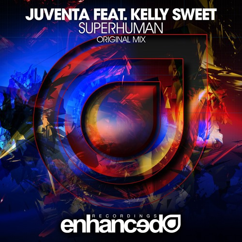 Juventa feat. Kelly Sweet - Superhuman (Original Mix) [OUT NOW]