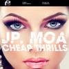 Jp.Moa - Cheap Thrills (Original Mix) OUT NOW [Plasmapool]