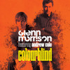 Glenn Morrison feat. Andrew Cole - Colourblind