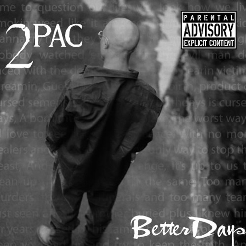 2Pac - Better Days (Johnny J Version)