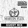 Stanton Warriors Podcast #028 : Martin Flex Guest Mix